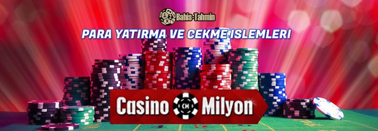casino milyon para yatırma ve para çekme