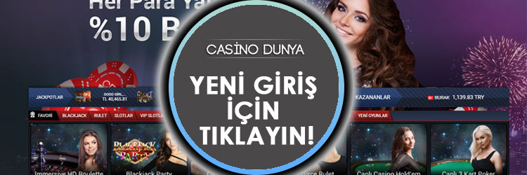 casinodunya yeni giriş