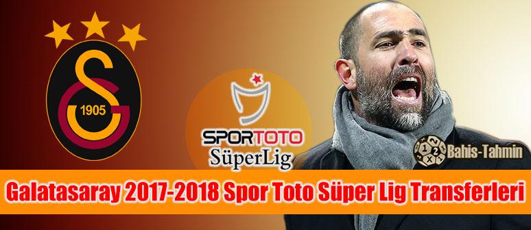 Galatasaray 2017 – 2018 Spor Toto Süper Lig Transferleri