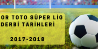 Spor Toto Süper Lig Derbi Tarihleri 2017-2018